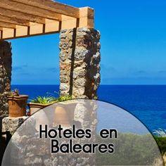 Hoteles en Islas Baleares  http://www.travelenaccion.com/info/3322/hoteles_islas.php