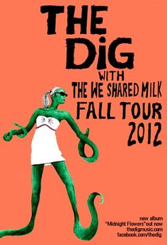 CLICK+WIN Two Tickets to The Dig with The We Shared Milk on Sun, 10/14 at The Basement!