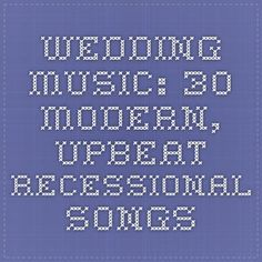 22 Wedding Recessional Country Songs for Your Big Day | Wedding ...