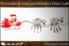 Personalized Santa and Reindeer Print Craft - House of Burke Preschool Christmas, Christmas Crafts For Kids, Christmas Activities, Kids Christmas, Holiday Crafts, Holiday Fun, Daycare Crafts, Baby Crafts, Toddler Crafts