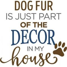 Silhouette Design Store - View Design dog fur is part of decor phrase I Love Dogs, Puppy Love, Cute Dogs, Dog Quotes, Animal Quotes, Silhouette Projects, Silhouette Design, Silhouette Cameo, Husky