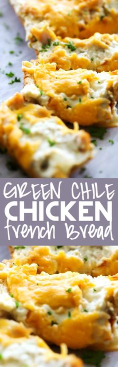 Green Chile Chicken French Bread... Green Chile Chicken French Bread... A delicious creamy and flavorful mixture spread over the top of french bread. It makes for an incredible crowd-pleasing appetizer!