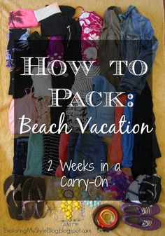 Exploring My Style: How to Pack 16 Days in a Carry On #SpringBreak
