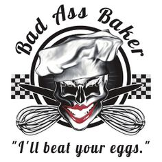Bad Ass Baker: Skull 2, available on t-shirts, hoodies, posters, phone cases, and more from Redbubble.
