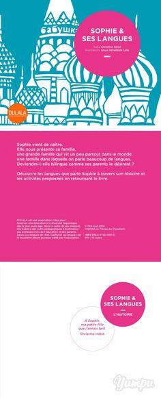 Sophie & ses langues - Magazine with 14 pages: Ecrit par Christine Hélot, illustré par Uxue Arbelbide Lete, l'album « Sophie et ses langues » est édité par DULALA. Christine Hélot, est membre du comité consultatif de DULALA,  professeur des Universités à l'Université de Strasbourg et auteur de nombreuses publications et ouvrages.   DULALA a réalisé des jeux autour de l'histoire de Sophie et de ses langues pour les enfants et leurs parents que vous retrouvez dans l'album ainsi que des fiches…