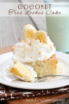 Coconut Tres Leches Cake Recipe: Classic tres leches cake gets a tropical twist with the addition of coconut milk and a whipped cream and banana garnish. Coconut Tres Leches Cake Recipe, Coconut Desserts, Coconut Recipes, Just Desserts, Baking Recipes, Cake Recipes, Dessert Recipes, Coconut Milk, Coconut Cakes