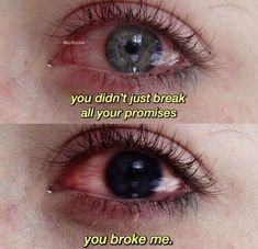 Not only did you break all your promises, you broke me. Sad Love Quotes, Mood Quotes, Grunge Quotes, You Broke Me, You Hurt Me, Heartbroken Quotes, Heartbroken Girl, Film Quotes, Tumblr Quotes