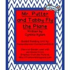 This revised guided reading unit includes before, during, and after activities for the book, Mr. Putter and Tabby Fly the Plane.  The unit includes...