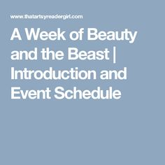 A Week of Beauty and the Beast | Introduction and Event Schedule
