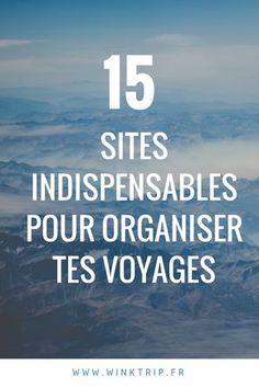Mes 15 sites indispensables pour organiser tes voyages ! #voyage #digmasbord #digmasbordbot #chatbot #conseils #voyages #astuces #voyageurs #vacances #budget #destination2018 #travelerslovers #motivation #mood #application #site #top #organization #travelling