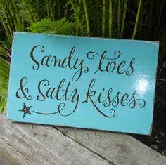 Custom order for Erin Hogue - Sandy toes & salty kisses sign on reclaimed wood in teal and brown Simply Said Designs, Dream Beach Houses, Coastal Decor, Coastal Homes, I Love The Beach, Beach Signs, Us Beaches, Florida Home, Beach House Decor