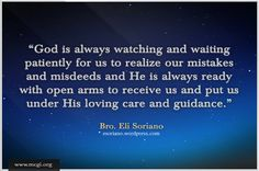 God is always watching and waiting patiently for us to realize our mistakes and . God is always watching and waiting patiently for us to realize our mistakes and misdeeds and He is always ready with Bible Quotes, Bible Verses, Hair Color For Women, Open Arms, Godly Man, True Words, Christian Quotes, Mistakes, Bro