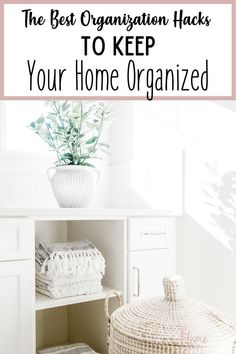 If you're ready for some of the best organization hacks to keep your home organized, you've arrived at the right place. No matter what room you're wanting to tidy up and declutter, this simple organization tips will help.