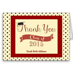 """Cute Graduation Thank You Notes, Crimson Red with Cream and a background of tiny black polka dots! with a graduation cap sitting atop the """"T"""" in Thank you, and a """"class of"""" banner, with your graduating year beneath it. Customize to make them yours, by adding your name and class year. Blank inside."""