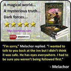 Quote from Melachor, a character from YA Fantasy Adventure novel by Christopher D. Morgan. Book 1 in the Portallas young adult series, this magical coming of age story will delight young and old alike.