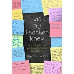 Buy I Wish My Teacher Knew by Kyle Schwartz at Mighty Ape NZ. One day, third-grade teacher Kyle Schwartz asked her students to fill-in-the-blank in this sentence: I wish my teacherknew _____. School Classroom, Classroom Activities, Classroom Ideas, Future Classroom, 5th Grade Classroom, Beginning Of School, Back To School, Material Do Professor, E Mc2