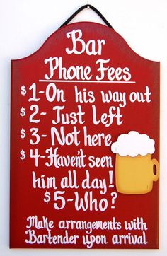 Sign to make for the bar that I'm going to have in my house someday. Even though I don't drink, haha.