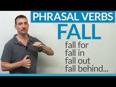Phrasal Verbs – FALL: fall for, fall in, fall behind, fall through… · engVid