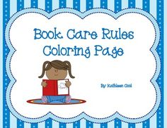 Book care coloring page School Library Lessons, Kindergarten Library, Library Lesson Plans, Elementary School Library, Library Skills, Kindergarten Lessons, Elementary Schools, Library Rules, Library Books