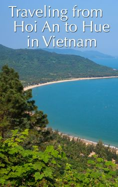 Hoi An to Hue in Vietnam. Hire a driver, visit My Son and Danang during your journey, drive over Hai Van pass, check out Lang Co Beach, and make it to Hue in time for dinner.