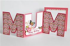 Trifold Mum Block Letters Mothers Day Card on Craftsuprint designed by Joy Ellaga - made by Denise Murray - Printed the sheets onto matte photo card.I cut out,scored and folded the base card as instructed,used 3d foam pads to decoupage the letters,glue gel for the flowers and embellished with some pearls.A very pretty design that makes a really sweet card. - Now available for download!