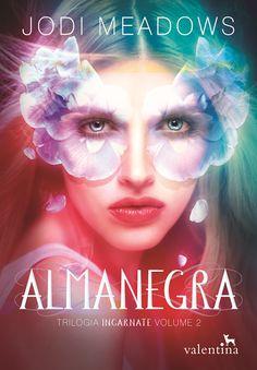 Saleta de Leitura: Novidades da Editora Valentina - ALMANEGRA CHEGOU !!!!