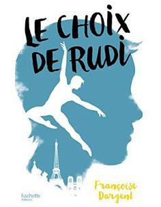 « Le choix de Rudy » de François Dargent (Hachette)