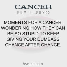 Fact about Cancer: Moments for a Cancer: Wondering how they can be so... #cancer, #cancerfact, #zodiac. Cancer, Join To Our Site https://www.horozo.com  You will find there Tarot Reading, Personality Test, Horoscope, Zodiac Facts And More. You can also chat with other members and play questions game. Try Now!