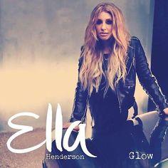 Ella Henderson - 'Glow'