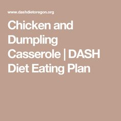 I love chicken, especially when it's baked on the oven! This chicken and dumpling casserole is my latest discoveries! You'll Need: 2 cups of chicken Heart Diet, Heart Healthy Diet, Heart Healthy Recipes, Chicken Dumpling Casserole, Chicken And Dumplings, Dash Eating Plan, Eating Plans, Low Sodium Diet, Cholesterol Diet