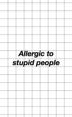 Allergic to you // wallpaper background tumblr quote