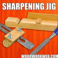 How to make a Sharpening Jig for Chisels & Plane Blades.