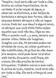 filhos é bom d+: The Words, L Quotes, Funny Quotes, Family Love, Good People, Life Lessons, Texts, To My Daughter, Positivity