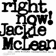 Jackie McLean Right Now! LP Vinil 180gr 33rpm Music Matters Edição Limitada Blue Note Kevin Gray RTI USA - Vinyl Gourmet