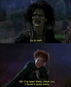 Or Bette Midler as Winifred Sanderson: