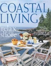 Coastal living is a great way to get inspired by coast inspired living, food, and decorating.