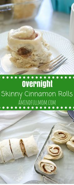 Easy Skinny Overnight Cinnamon Rolls: An easy cinnamon roll that is prepped the night before and ready to be baked to perfection in the morning. Made with whole white wheat flour, less butter, less sugar for a more wholesome morning treat. via @amindfullmom
