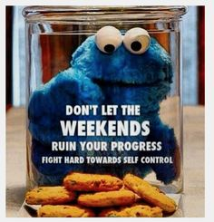 Don't let the weekends ruin your progress. Fight hard towards self control. #health #motivation