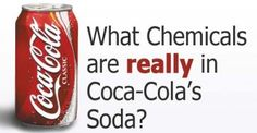 What Chemicals are Really in Coca-Cola's Coke Soda?
