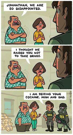 Never take drugs
