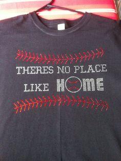 Rhinestone No Place Like Home Baseball shirt by Mollywoodandme, $30.00