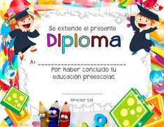 7 Diplomas para culminación de estudios preescolares ~ Educación Preescolar, la revista
