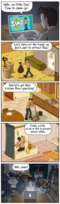 Yup, that is the general idea behind the Sims and how Simmers act in real life outside of their virtual world :P
