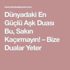 Dünyadaki En Güçlü Aşk Duası Bu, Sakın Kaçırmayın! – Bize Dualar Yeter Diy And Crafts, Islam, Thats Not My, Prayers, Health, Quotes, Barbie, Health And Fitness, Quotations