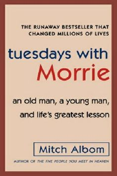 Grace Hound - Tuesdays with Morrie: An Old Man, a Young Man, and Life's Greatest Lesson by Mitch Albom, $11.49 (http://www.gracehound.com/tuesdays-with-morrie-an-old-man-a-young-man-and-lifes-greatest-lesson-by-mitch-albom/)