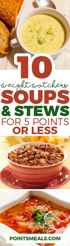 10 SATISFYING SOUPS & STEWS FOR 5 WEIGHT WATCHERS SMARTPOINTS OR LESS (WEIGHT WATCHERS SMARTPOINTS)