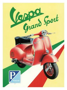 Find the Scooter Works Vespa Grand Sport Sign - at Dennis Kirk. Shop our complete selection of Scooter parts and accessories including the Scooter Works Vespa Grand Sport Sign - Vespa Piaggio, Scooters Vespa, Motos Vespa, Lambretta, Motor Scooters, Scooter Scooter, Vespa Vintage, Vintage Ads, Vintage Prints