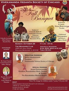 2014 Fall Banquet is a unique program combining culture and spiritually. Students of renowed artists like Pt. Jasraj, Zakir Hussain and acclaimed classical dancers will grace the occasion.  So don't forget to book your tickets for this classy event.