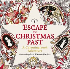 Escape to Christmas Past: A Colouring Book Adventure: Good Wives and Warriors: 9780141366760: Amazon.com: Books