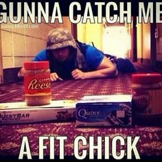 Gym humor...catching a fit chick ... got all the right bait! Haha gotta love Quest Bars and PB!!